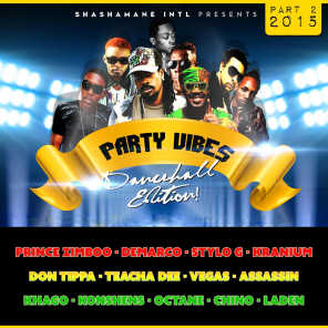 Party Vibes Dancehall Edition 2015, Vol. 2 - Shashamane Intl Presents