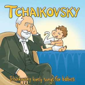 Tchaikovsky: Lovely Songs For Babies