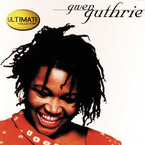 The Ultimate Collection: Gwen Guthrie
