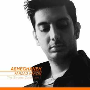 The Singles Collection: Asheghaneh