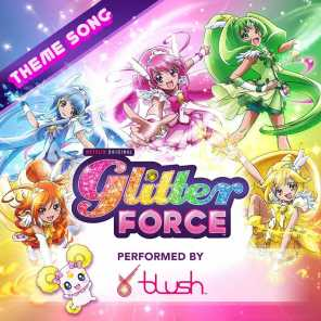 Glitter Force Theme Song (feat. Blush)