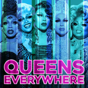 Queens Everywhere (Cast Version) [feat. The Cast of RuPaul's Drag Race, Season 11 & Markaholic]