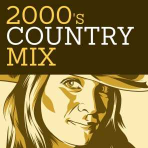 2000's Country Mix