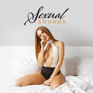 Sexual Sounds – Romantic Jazz at Night, Sensual Music for Making Love, Jazz Lounge, Ambient Music, Sexy Vibes, Pure Sex