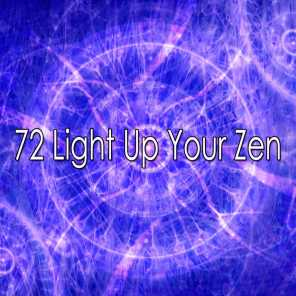 72 Light up Your Zen