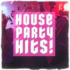 House Party Hits!
