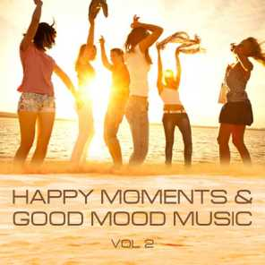 Happy Moments and Good Mood Music, Vol. 2