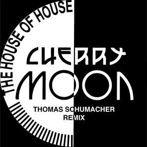 The House Of House (Thomas Schumacher Remix)