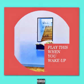Play This When You Wake Up