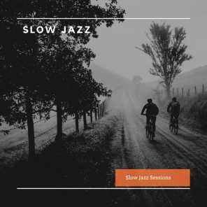 Slow Jazz Sessions
