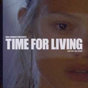 Time For Living (feat. Boy Matthews)