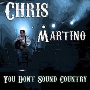 You Dont Sound Country