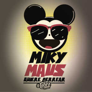 Miky Maus Quiere Perrear
