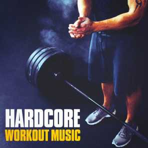 Hardcore Workout Music