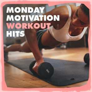 Monday Motivation Workout Hits