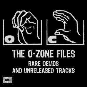 The O-Zone Files: Rare Demos and Unreleased Tracks