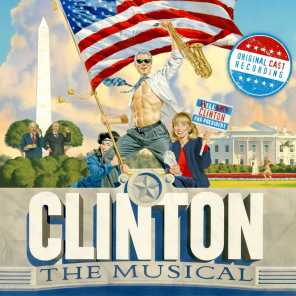 Clinton The Musical (Original Off-Broadway Cast Recording)