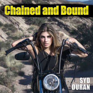 Chained and Bound