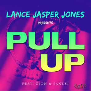 Pull Up (feat. Zion & Sanusi)