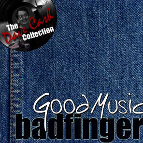 Good Music - [The Dave Cash Collection]