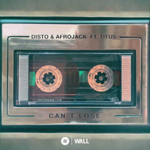 Can't Lose (feat. TITUS)