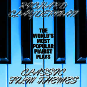 The World's Most Popular Pianist Plays Classic Film Themes