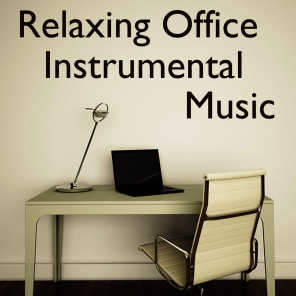 Office Music: Relaxing Instrumental Music