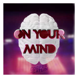 On Your Mind