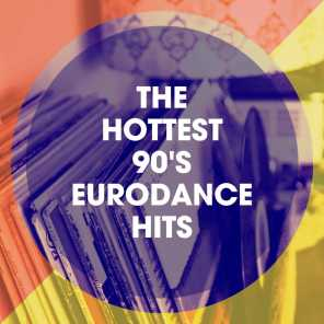 The Hottest 90's Eurodance Hits