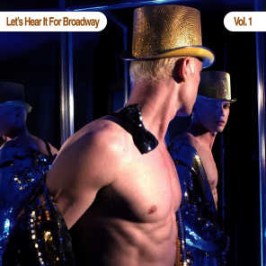 Let's Hear It For Broadway Vol. 1