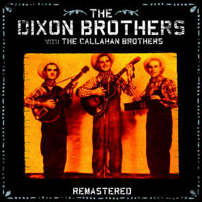 The Dixon Brothers with The Callahan Brothers