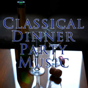 Classical Dinner Party Music