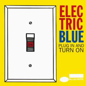 Electric Blue: Plug In And Turn On