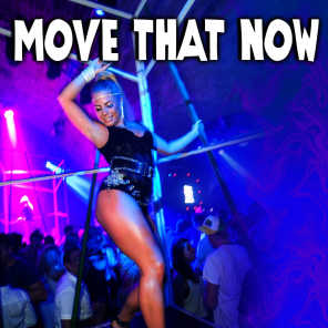 Move That Now