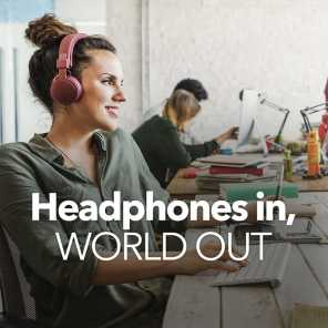 Headphones In, World Out