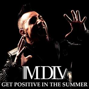 Get Positive In The Summer