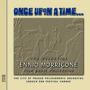 Once Upon A Time - The Essential Ennio Morricone Film Music Collection