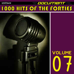 1000 Hits of the Forties, Volume 7