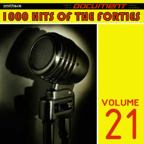 1000 Hits of the Forties, Vol. 21