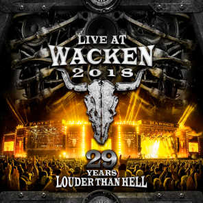 Live At Wacken 2018: 29 Years Louder Than Hell