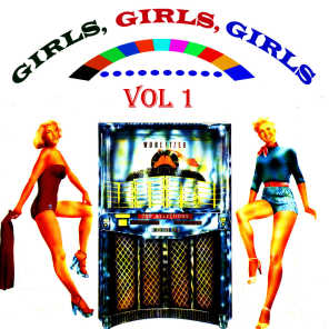 Girls, Girls, Girls, Vol. 1