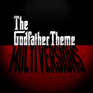 The Godfather Theme (Multi Versions)