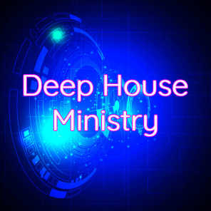 Deep House Ministry – Party House Music 2019