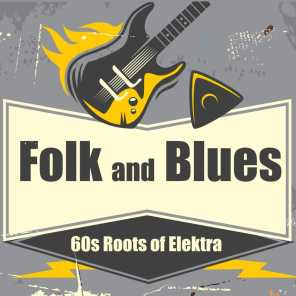 Folk and Blues: 60s Roots of Elektra