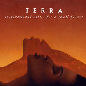 Terra: Inspirational Voices for a Small Planet