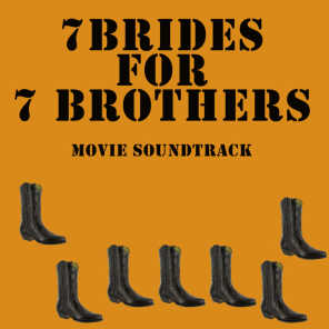 7 Brides For 7 Brothers: The Movie Soundtrack