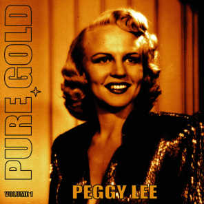 Pure Gold - Peggy Lee, Vol. 1