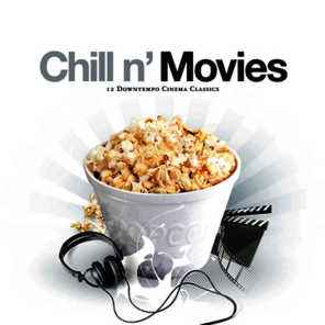 Chill N' Movies - 12 Downtempo Cinema Classics