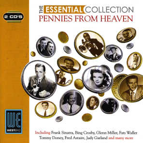 Pennies From Heaven - The Essential Collection (Digitally Remastered)