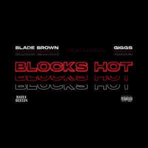 Blocks Hot (feat. Giggs)